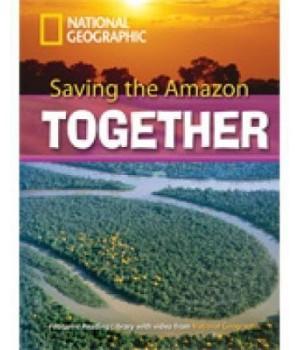 Книга для читання Saving the Amazon Together (level C1 — 2600 headwords) Reader with Multi-ROM