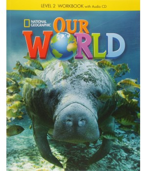 Робочий зошит Our World 2 Workbook with Audio CD