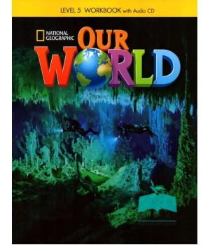 Робочий зошит Our World 5 Workbook with Audio CD