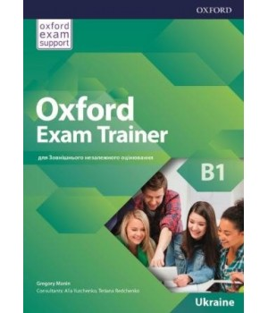Підручник Oxford Exam Trainer B1 Student's Book