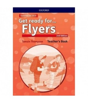 Книга для вчителя Get Ready for Flyers 2nd Edition Teacher's Book and Classroom Presentation Tool