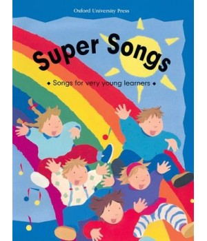 Super Songs. Songs for very young leaners