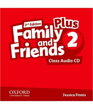 Диск Family and Friends (Second Edition) 2 Plus Class Audio CD