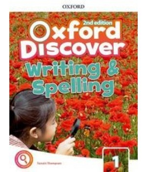 Робочий зошит Oxford Discover (2nd Edition) 1 Writing and Spelling Book