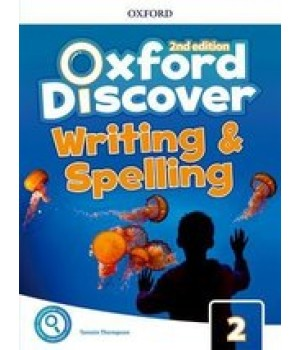 Робочий зошит Oxford Discover (2nd Edition) 2 Writing and Spelling Book