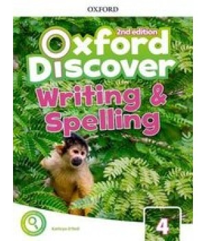 Робочий зошит Oxford Discover (2nd Edition) 4 Writing and Spelling Book