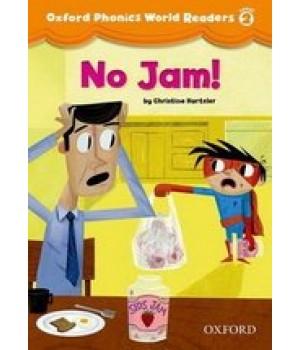 Книга для читання Oxford Phonics World 2 Reader: No Jam!