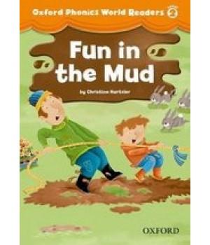 Книга для читання Oxford Phonics World 2 Reader: Fun in the Mud