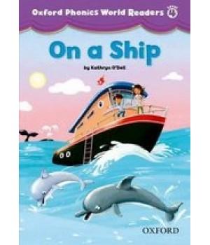 Книга для читання Oxford Phonics World 4 Reader: On a Ship