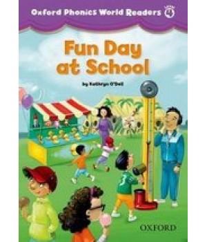 Книга для читання Oxford Phonics World 4 Reader: Fun Day at School