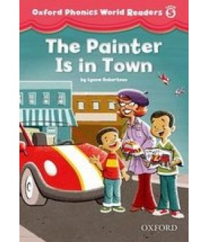 Книга для читання Oxford Phonics World 5 Reader: The Painter is in the Room