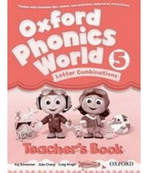 Книга для вчителя Oxford Phonics World 5 Teacher's Book