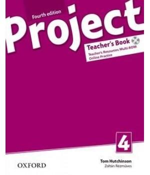 Книга для вчителя Project (4th Edition) 4 Teacher's Book + MultiROM + Online Practice