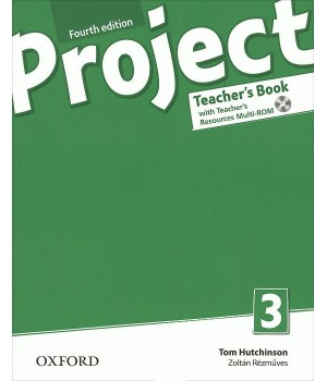 Книга для вчителя Project (4th Edition) 3 Teacher's Book + MultiROM + Online Practice