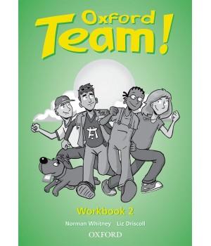 Робочий зошит Oxford Team 2 Workbook