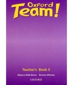 Книга для вчителя Oxford Team 3 Teacher's Book