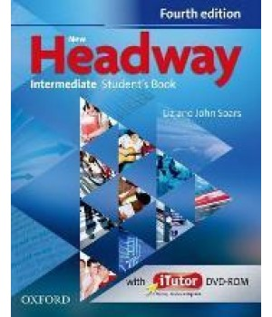 Підручник New Headway (4th Edition) Intermediate Student's Book & iTutor DVD-ROM