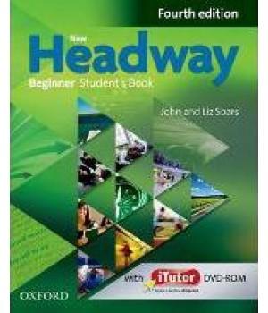 Підручник New Headway (4th Edition) Beginner Student's Book & iTutor DVD-ROM