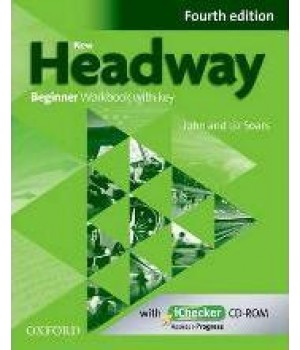 New Headway (4th Edition) Beginner Workbook with Key & iChecker CD-ROM
