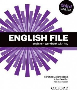 Робочий зошит English File 3rd Edition Beginner Workbook with Key