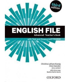 Книга для вчителя English File 3rd Edition Advanced Teacher's Book with Test & Assessment CD-ROM