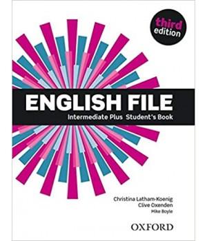 Підручник English File 3rd Edition Intermediate Plus Student's Book