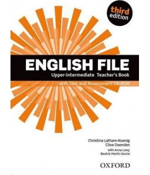Книга для вчителя English File 3rd Edition Upper-Intermediate Teacher's Book with Test & Assessment CD-ROM