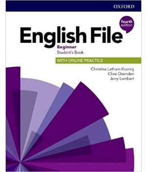 Підручник English File 4th Edition Beginner Student's Book with Online Practice