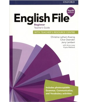 Книга для вчителя English File 4th Edition Beginner Teacher's Guide with Teacher's Resource Centre