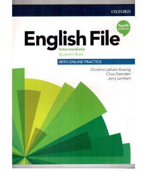 Підручник English File 4th Edition Intermediate Student's Book with Online Practice