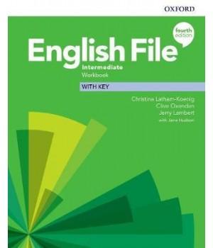 Робочий зошит English File 4th Edition Intermediate Workbook with key