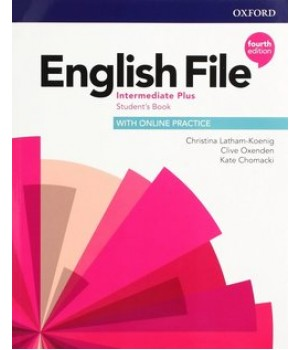 Підручник English File 4th Edition Intermediate Plus Student's Book with Online Practice