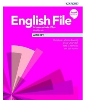 Робочий зошит English File 4th Edition Intermediate Plus Workbook with key