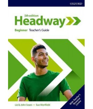 Книга для учителя New Headway (5th Edition) Beginner Teacher's Guide with Teacher's Resource Center