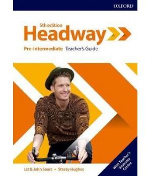 Книга для вчителя New Headway (5th Edition) Pre-Intermediate Teacher's Guide with Teacher's Resource Center