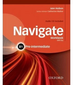 Рабочая тетрадь Navigate Pre-Intermediate (B1) Workbook with Key with Audio CD