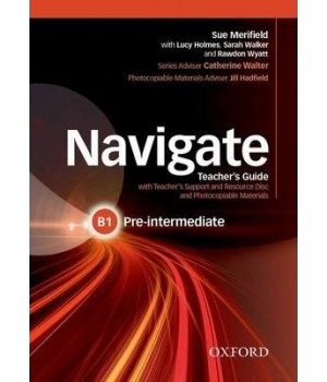 Книга для учителя Navigate Pre-Intermediate (B1) Teacher's Book with Teacher's Resource Disc