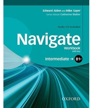 Робочий зошит Navigate Intermediate (B1+) Workbook with Key with Audio CD