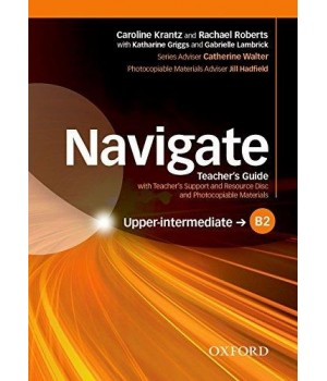 Книга для вчителя Navigate Upper-Intermediate (B2) Teacher's Book with Teacher's Resource Disc