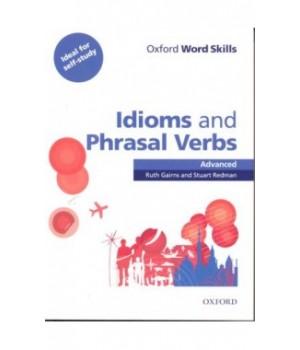 Учебник Oxford Word Skills Idioms And Phrasal Verbs Advanced