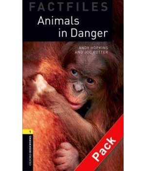 Книга для читання Oxford Bookworms Library Level 1 Animals in Danger Factfile Audio CD Pack