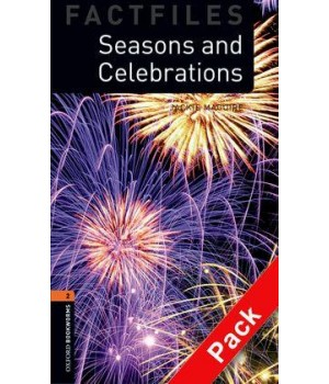 Книга для чтения Oxford Bookworms Library Level 2 Seasons and Celebrations Factfile Audio CD Pack
