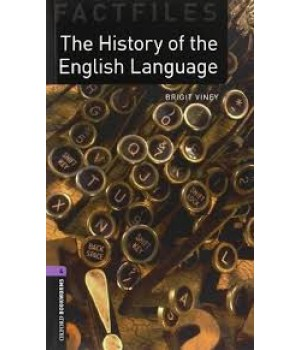 Книга для читання Oxford Bookworms Library Level 4 History of the English Language Factfile Audio CD Pack