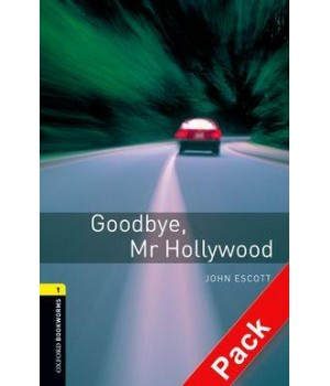 Книга для читання Oxford Bookworms Library Level 1 Goodbye Mr Hollywood Audio CD Pack