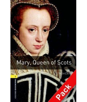 Книга для читання Oxford Bookworms Library Level 1 Mary, Queen of Scots Audio CD Pack
