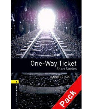 Книга для читання Oxford Bookworms Library Level 1 One-Way Ticket - Short Stories Audio CD Pack