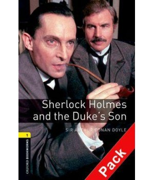 Книга для читання Oxford Bookworms Library Level 1 Sherlock Holmes and the Duke's Son Audio CD Pack
