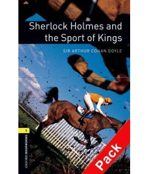 Книга для читання Oxford Bookworms Library Level 1 Sherlock Holmes and the Sport of Kings Audio CD Pack