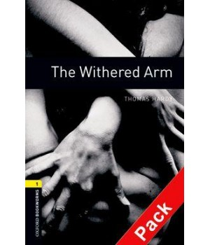 Книга для чтения Oxford Bookworms Library Level 1 Withered Arm Audio CD Pack