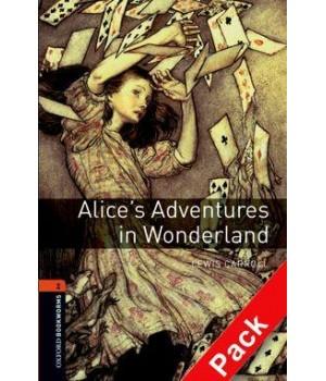 Книга для чтения Oxford Bookworms Library Level 2 Alice's Adventures in Wonderland Audio CD Pack